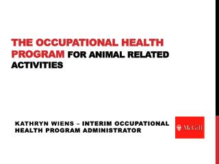 The Occupational Health Program  for Animal Related Activities