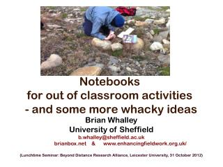 Notebooks  for out of classroom activities  - and some more whacky ideas