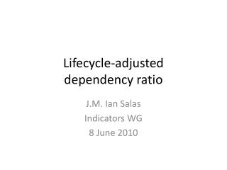 Lifecycle-adjusted dependency ratio