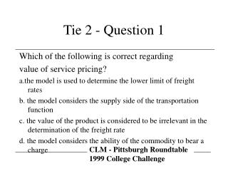 Tie 2 - Question 1