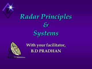 Radar Principles & Systems