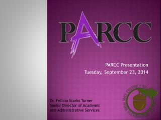 PARCC Presentation Tuesday, September 23, 2014