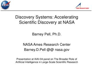 Discovery Systems: Accelerating Scientific Discovery at NASA