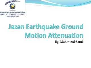 Jazan  Earthquake Ground Motion Attenuation