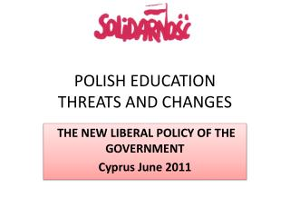 POLISH EDUCATION THREATS AND CHANGES