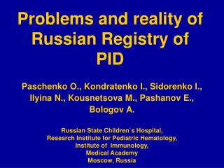 Problems and reality of Russian Registry of PID