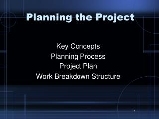 Planning the Project