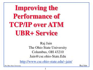 Improving the Performance of TCP/IP over ATM UBR+ Service