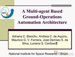 A Multi-agent Based Ground-Operations Automation Architecture