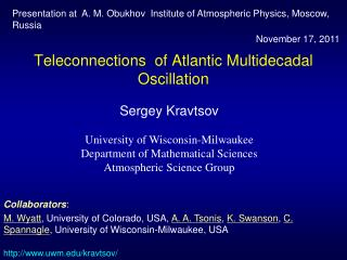 Teleconnections  of Atlantic Multidecadal Oscillation
