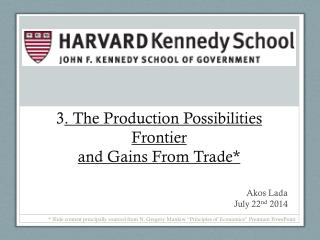of Microeconomics 3 . The Production Possibilities Frontier and Gains From Trade*