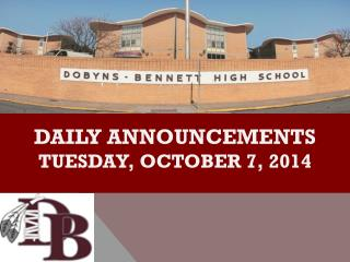 DAILY ANNOUNCEMENTS tuesday ,  october  7, 2014