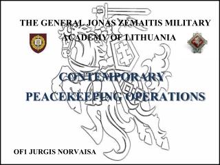THE GENERAL JONAS ZEMAITIS MILITARY ACADEMY OF LITHUANIA