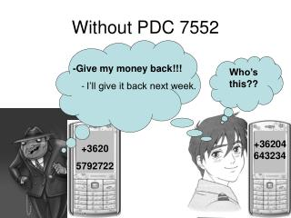 Without PDC 7552