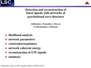 Detection and reconstruction of  burst signals with networks of  gravitational wave detectors