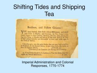 Shifting Tides and Shipping Tea
