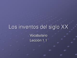 Los inventos del siglo XX
