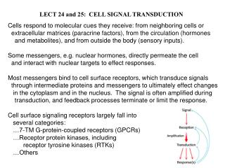 LECT 24 and 25:  CELL SIGNAL TRANSDUCTION