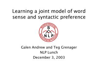 Learning a joint model of word sense and syntactic preference