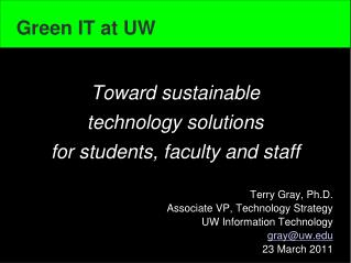 Toward sustainable  technology solutions  for students, faculty and staff