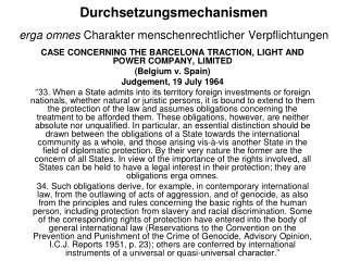 Durchsetzungsmechanismen erga omnes Charakter menschenrechtlicher Verpflichtungen