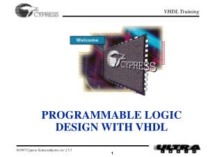 PROGRAMMABLE LOGIC DESIGN WITH VHDL