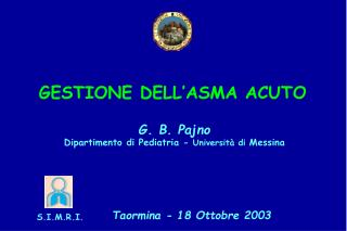 G. B. Pajno Dipartimento di Pediatria -  Università di  Messina