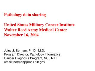 Pathology data sharing United States Military Cancer Institute Walter Reed Army Medical Center