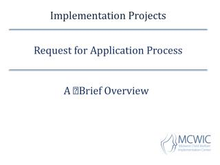 Implementation Projects