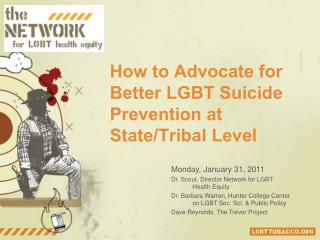 How to Advocate for Better LGBT Suicide Prevention at State/Tribal Level