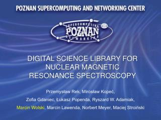 DIGITAL SCIENCE LIBRARY FOR NUCLEAR MAGNETIC RESONANCE SPECTROSCOPY