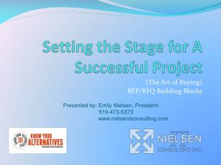 Setting the Stage for A Successful Project