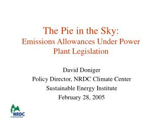 The Pie in the Sky: Emissions Allowances Under Power Plant Legislation