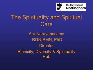 The Spirituality and Spiritual Care