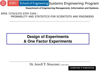 Design of Experiments & One Factor Experiments