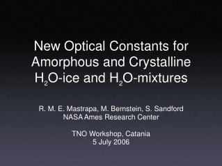 New Optical Constants for Amorphous and Crystalline H 2 O-ice and H 2 O-mixtures
