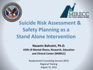 Suicide Risk Assessment & Safety Planning as a Stand Alone Intervention