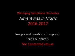 Winnipeg Symphony Orchestra Adventures in Music 2016-2017
