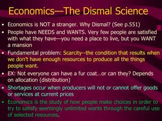Economics—The Dismal Science