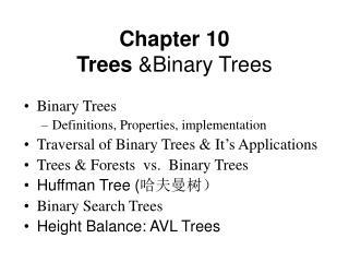 Chapter 10 Trees  &Binary Trees