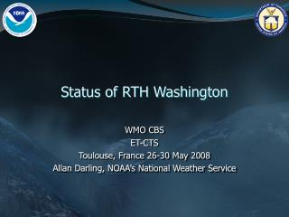 Status of RTH Washington