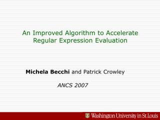 An Improved Algorithm to Accelerate Regular Expression Evaluation
