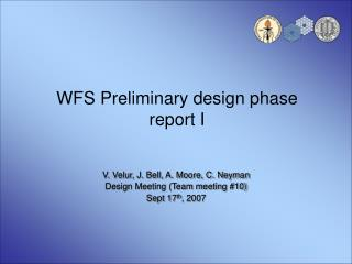 WFS Preliminary design phase report I
