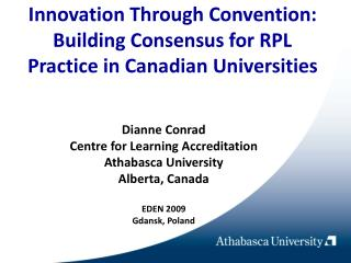 Innovation Through Convention: Building Consensus for RPL Practice in Canadian Universities