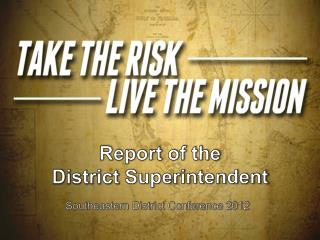 Report of the  District  Superintendent