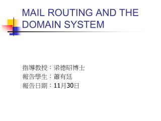 MAIL ROUTING AND THE DOMAIN SYSTEM