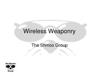Wireless Weaponry