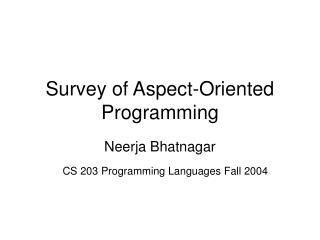 Survey of Aspect-Oriented Programming