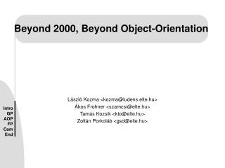 Beyond 2000, Beyond Object-Orientation