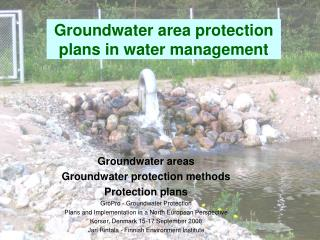 Groundwater area protection plans in water management